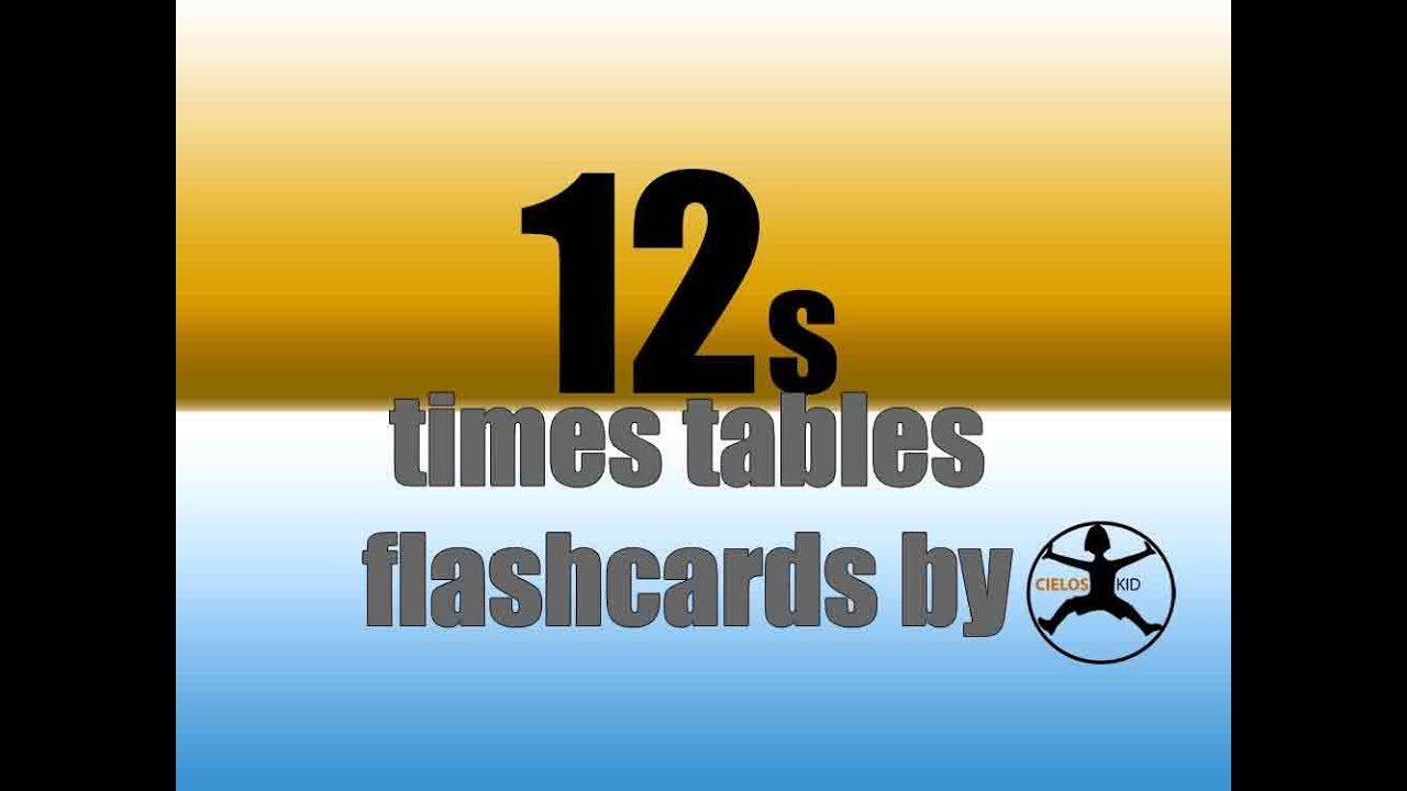12 39 s times tables flashcards youtube for 12 times table song youtube