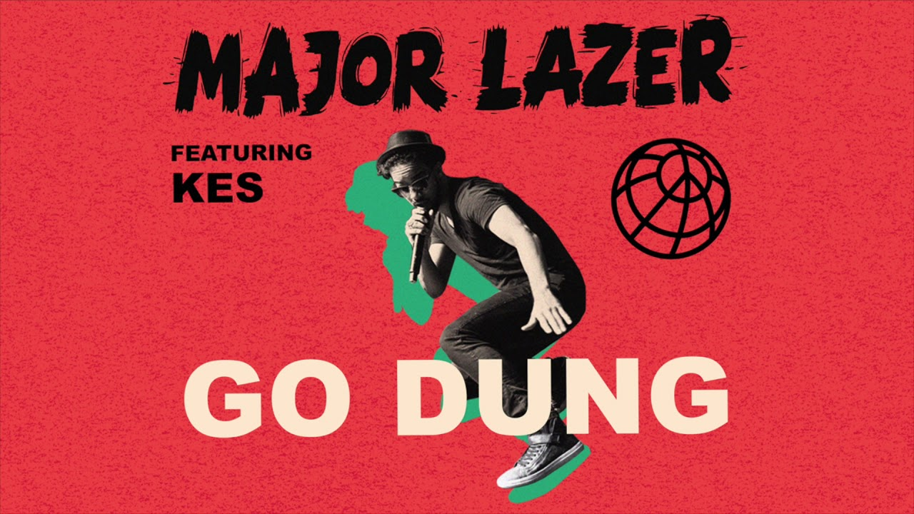 major-lazer-go-dung-feat-kes-major-lazer