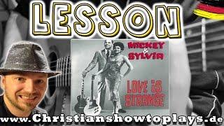 ★Mickey Silvia LOVE IS STRANGE (Dirty Dancing) E Gitarren Tutorial [Deutsch] Tabs+Overhead Cam★