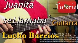 Juanita se llamaba - Lucho Barrios tutorial/cover guitarra