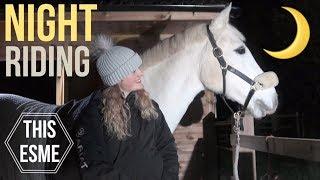 Riding at Night | Managing horses in the dark | This Esme thumbnail