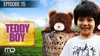 Teddy Boy Season 01   Episode 15 | Terakhir