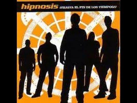 HIPNOSIS Hasta el fin de los tiempos(con diego valdez en voz) FULL ALBUM + VIDEOS OFICIAL.