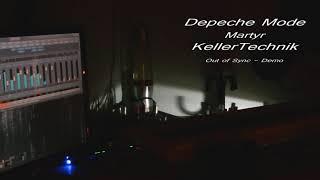 Depeche Mode - Martyr - DEMO
