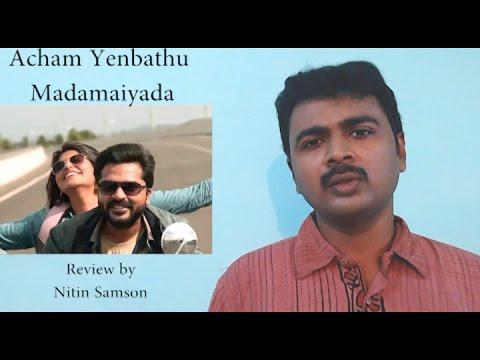 Acham Yenbathu Madamaiyada review Gautam...