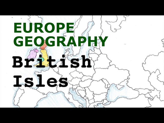 Europe Geography Song, British Isles