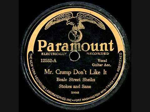 Mr  Crump Don't Like It -  Beale Street Sheiks Stokes and Sane 1927