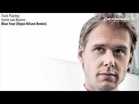ASOT: 532 Armin van Buuren - Blue Fear (Orjan Nilsen Remix)