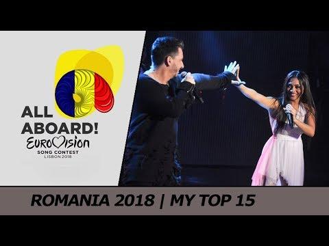 Eurovision 2018 ROMANIA (FINAL - Selecția Națională) | My Top 15