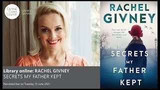 Rachel Givney presents 'Secrets My Father Kept'