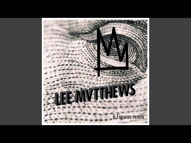 6 Figures Lee Mvtthews Remix Kings Lee Mvtthews Ringtone Download Free In Mp3 And M4r Format Mobile1ringtones Com