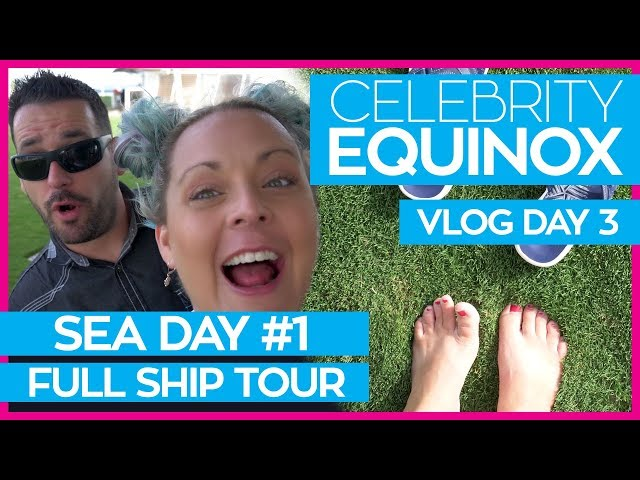 The Ultimate Guide to the Celebrity Equinox | Celebrity Equinox Cruise Vlog Day 03