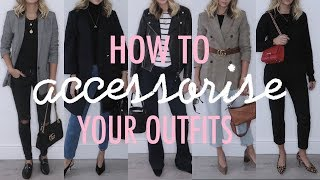 How To Style An Outfit With Accessories | Autumn Edition