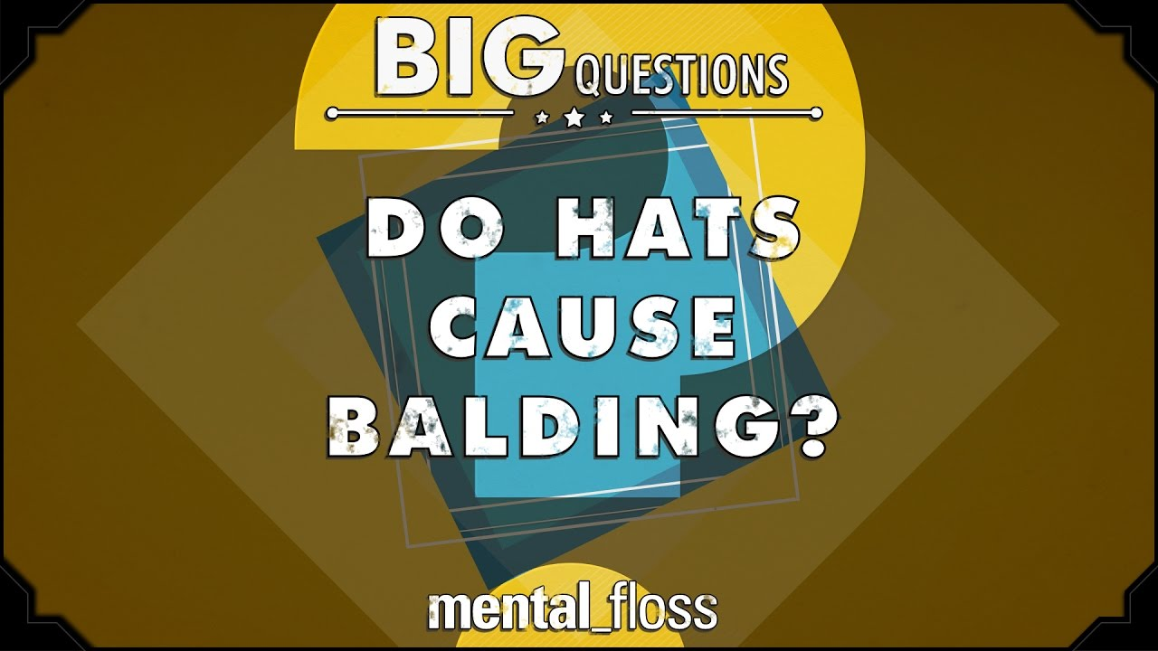 do-hats-cause-balding-big-questions-ep-227