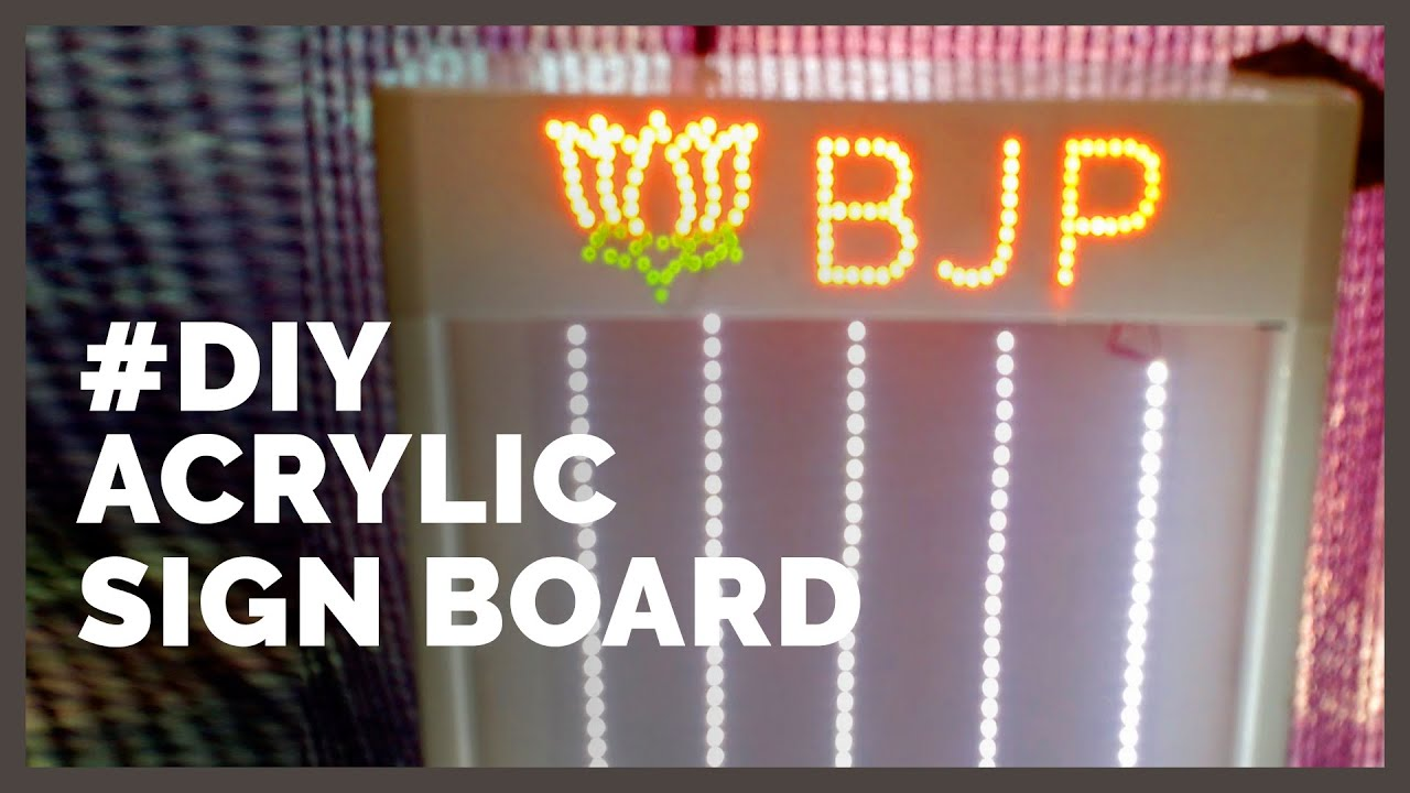DIY a Acrylic Signboard (Backlit) - With Battery