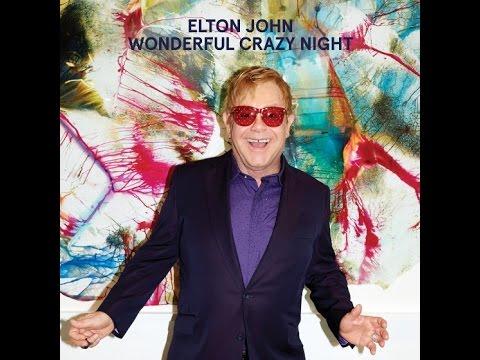 "Elton John new album Wonderful Crazy Night | First Single ""Looking Up""  LYRICS"