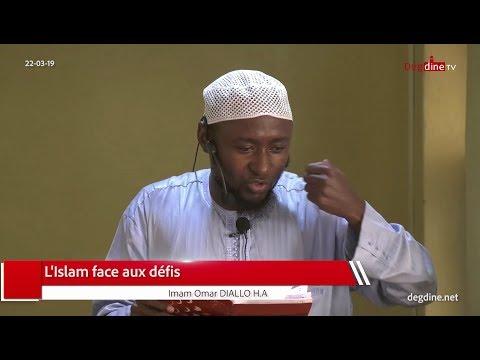 Khoutbah 22 03 19 | L'islam face aux Défis | Imam Omar DIALLO H.A