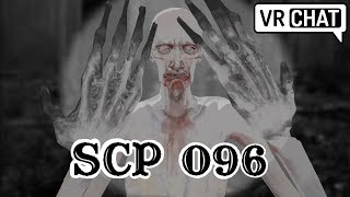 [VRChat] SCP 096 has breached containment thumbnail