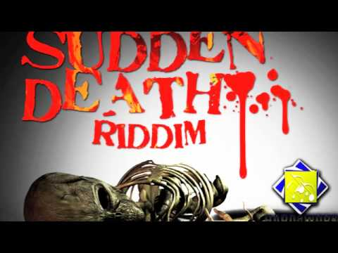 Sudden Death Riddim Mix