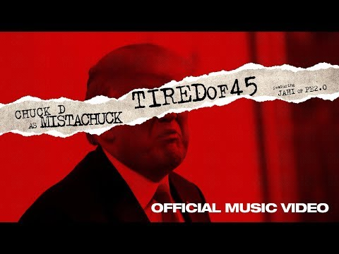 Chuck D - TiredOf45 (OFFICIAL MUSIC VIDEO)