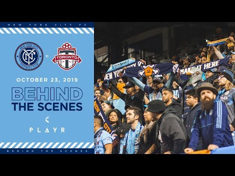 BEHIND THE SCENES | NYCFC vs. Toronto FC | 10.23.19