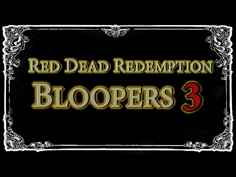 Red Dead Redemption - Bloopers, Glitches & Silly Stuff 3