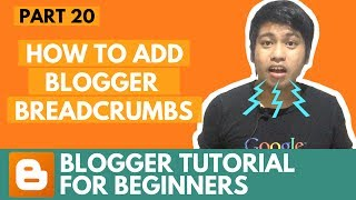 blogger tutorial for beginners how to add blogger breadcrumbs part 20