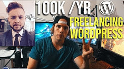 How to make 100k/YEAR with WordPress Freelancing(INTERVIEW)