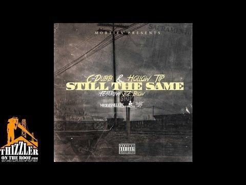 C-Dubb x Hollow Tip ft. Joe Blow - Still The Same [Thizzler.com]