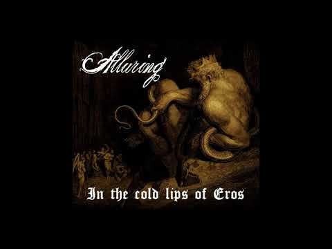 In the cold lips of Eros - Alluring (Demo 2020)