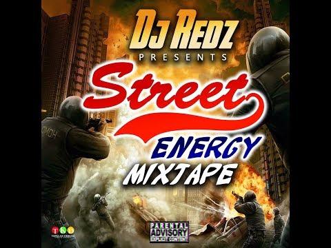 DJ REDZ PRESENTS STREET ENERGY MIXTAPE 2017