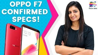Oppo F7 Specifications, Camera, Design, Launch Date India Hindi | Oppo F7 Confirmed Features & Specs