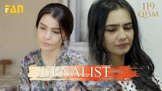 Журналист Сериали 119 - қисм / Jurnalist Seriali 119 - qism