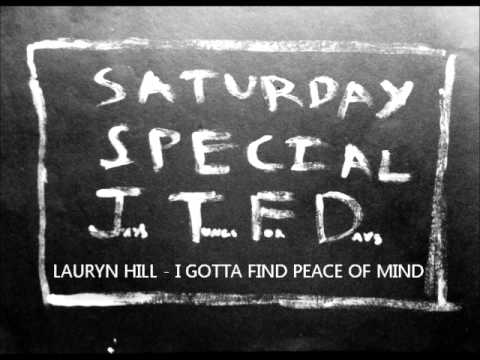 Lauryn Hill - I Gotta Find Peace Of Mind
