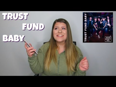 WHY DONT WE TRUST FUND BABY REACTION VIDEO