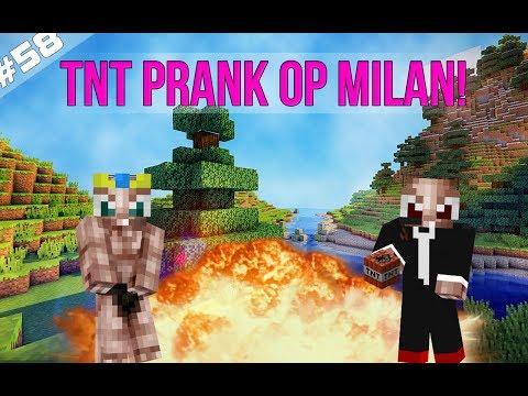 Minecraft Survival #58 - TNT PRANK OP MILAN!