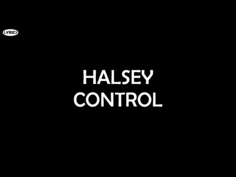 Halsey - Control (Lyrics)