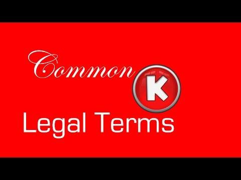 "COMMON LEGAL TERMS: ""K"" - Legal Glossary - iRepMyself.com"
