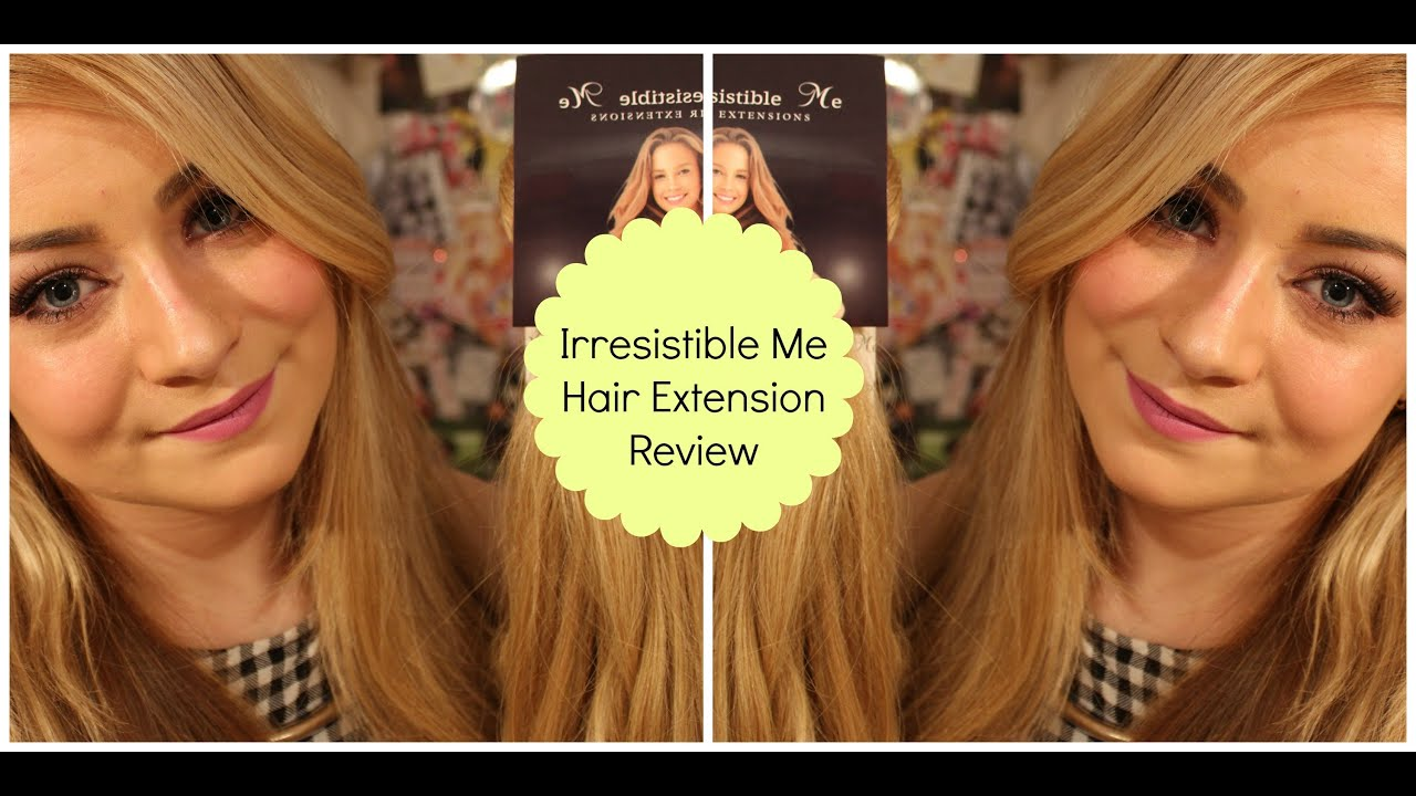 Irresistible Me Hair Extensions Review Golden Blonde 200g Youtube