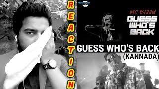 GUESS WHO S BACK REACTION VIDEO MC BIJJU KANNADA RAP SONG Oyepk