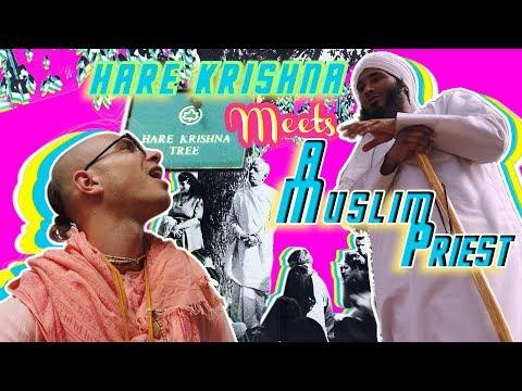 Hare Krishna Meets A Muslim Priest