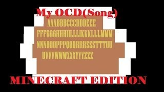 all credit to rhett and link my ocd song minecraft edition