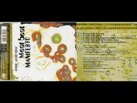 Meat Beat Manifesto - prime audio soup (the herbaliser remix)
