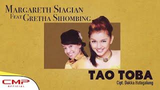 Margareth Siagian feat Gretha Sihombing - Tao Toba (Official Lyric Video)