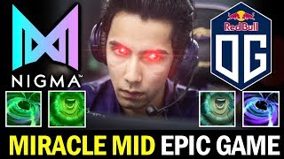 NIGMA vs OG — MIRACLE back to MID, Epic Game vs SUMAIL RAID BOSS