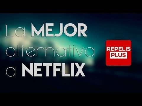El nuevo Netflix   Repelisplus