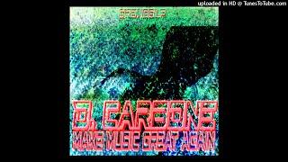 D. Carbone - Make Music Great Again - 06 Dreamer
