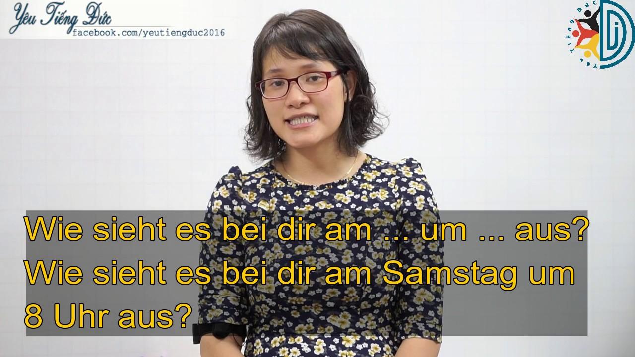 Học tiếng Đức cùng cô Thùy Dương-Bài 14: Hẹn hò cuối tuần thôi …