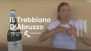 Il Trebbiano D'Abruzzo con Chiara Pepe