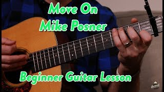 Move On--Mike Posner--Beginner Guitar Lesson Video